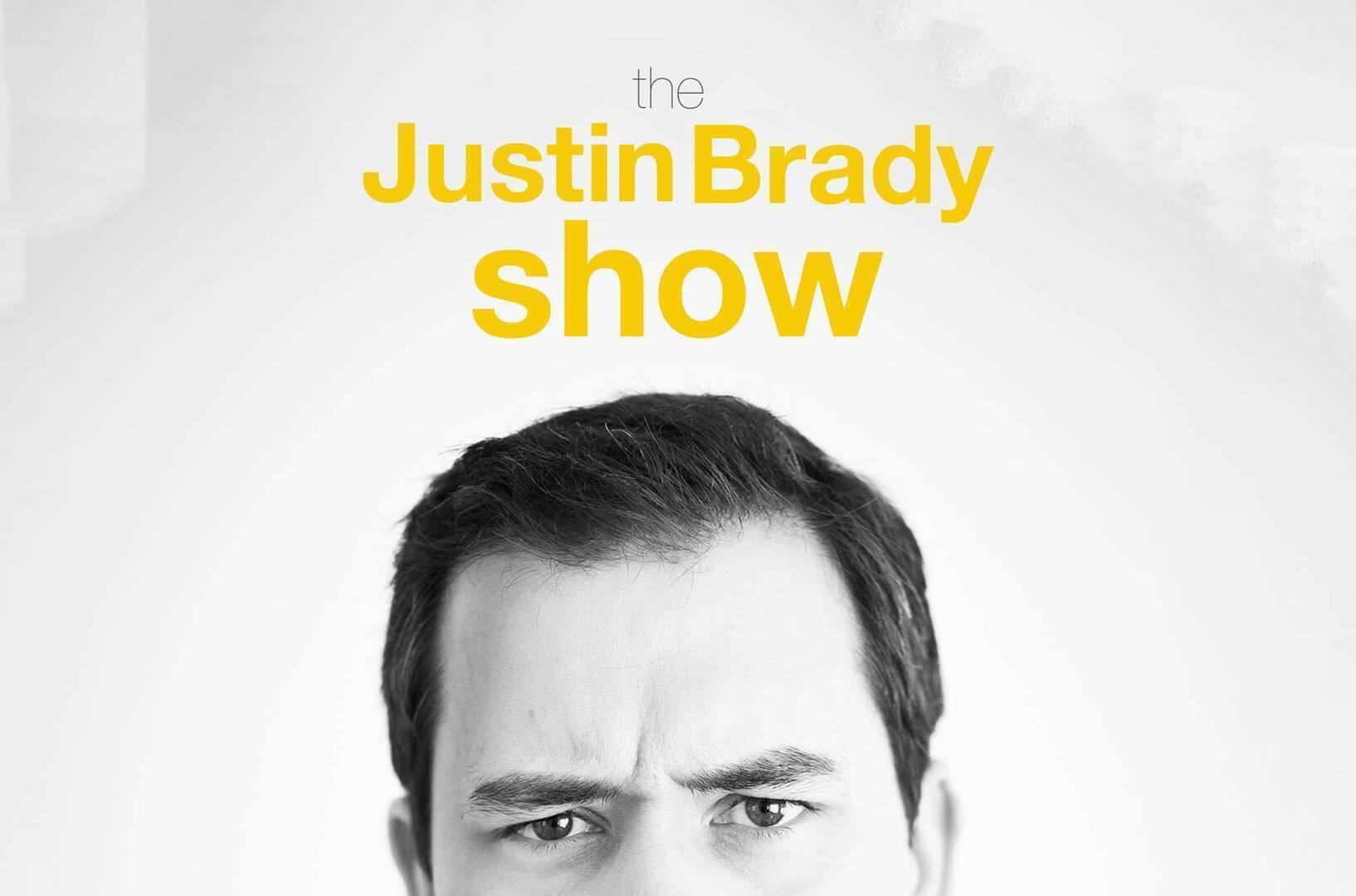 Justin Brady Show